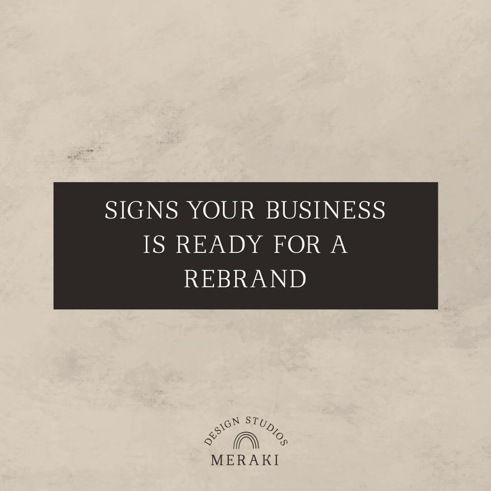 signs you're ready for a rebrand